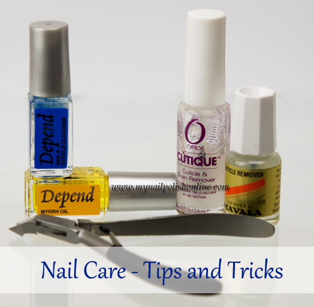 Nail Care - Tips and Tricks